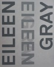 Eileen Gray, Designer and Architect