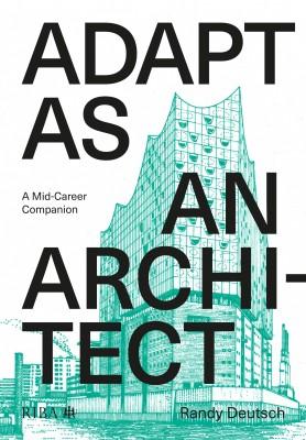 Adapt As An Architect: A Mid-Career Companion