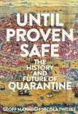 Until Proven Safe