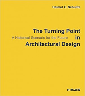 The Turning Point in Architectural Design: A Historical Scenario for the Future