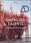 Emerging Talents: Training Architects