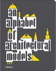 An Alphabet of Architectural Models
