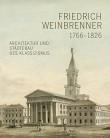 Friedrich Weinbrenner 1766-1826